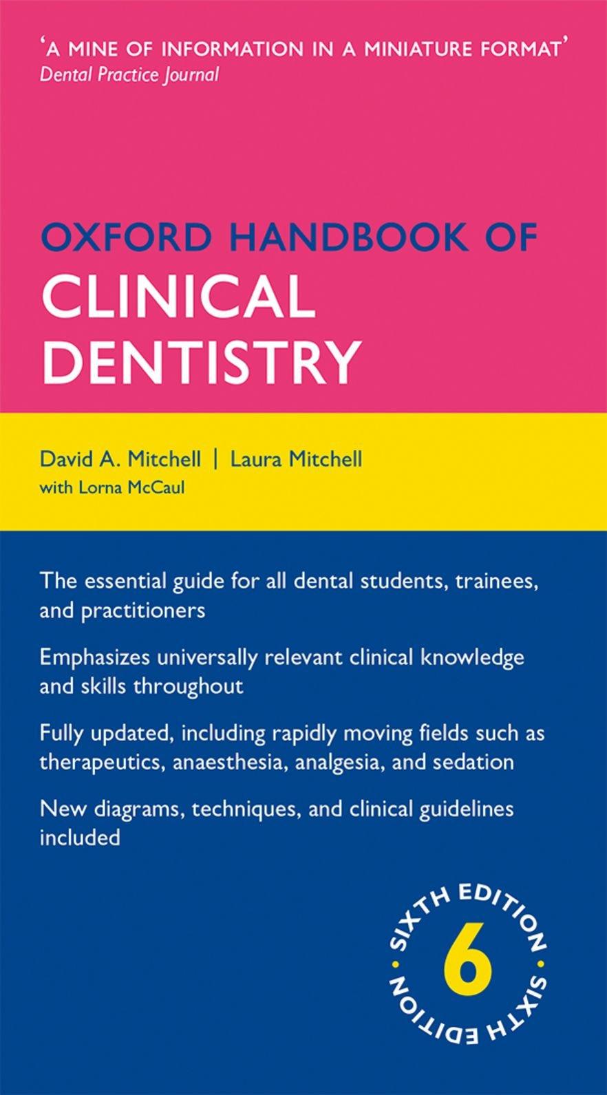Oxford Handbook of Clinical Dentistry 6/e Flexicover Oxford Medical  Handbooks: Amazon.co.uk: David A. Mitchell, Laura Mitchell: Books