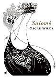 Oscar Wilde - Salomé (Spanish Edition) 1891