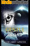 Gentle Beast (The Noor Chronicles Book 1)