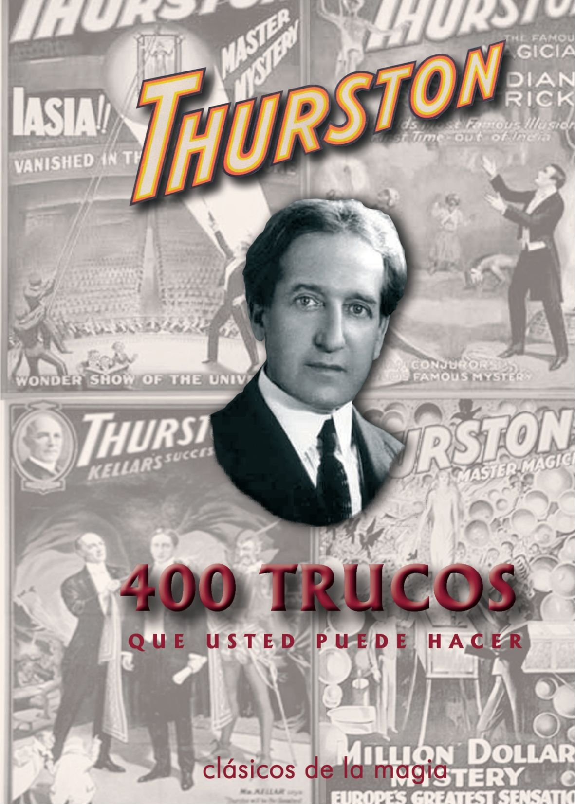 400 Trucos Que Ud. Puede Hacer Tapa blanda – 4 mar 2011 Howard Thurston Edicions Marrè 8485060903 GAMES / Magic