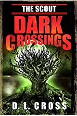 The Scout: Dark Crossings Kindle Edition