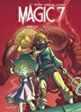 Magic 7 - tome 2 - Contre tous !