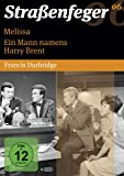 Straßenfeger 06 : Melissa / Ein Mann namens Harry Brent (Francis Durbridge) [4 DVDs]