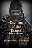 Enemies of the Desert: Book 3 (Silent Secrets)