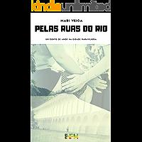 Pelas Ruas do Rio