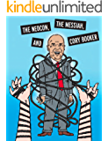 The Neocon, The Messiah, and Cory Booker