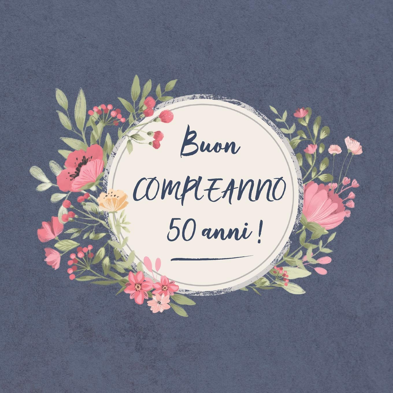 Buon Compleanno 50 Anni Il Mio Bel Libro Degli Ospiti Un