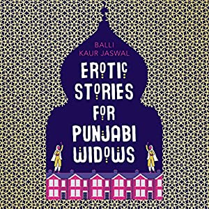Erotic Stories for Punjabi Widows Hörbuch
