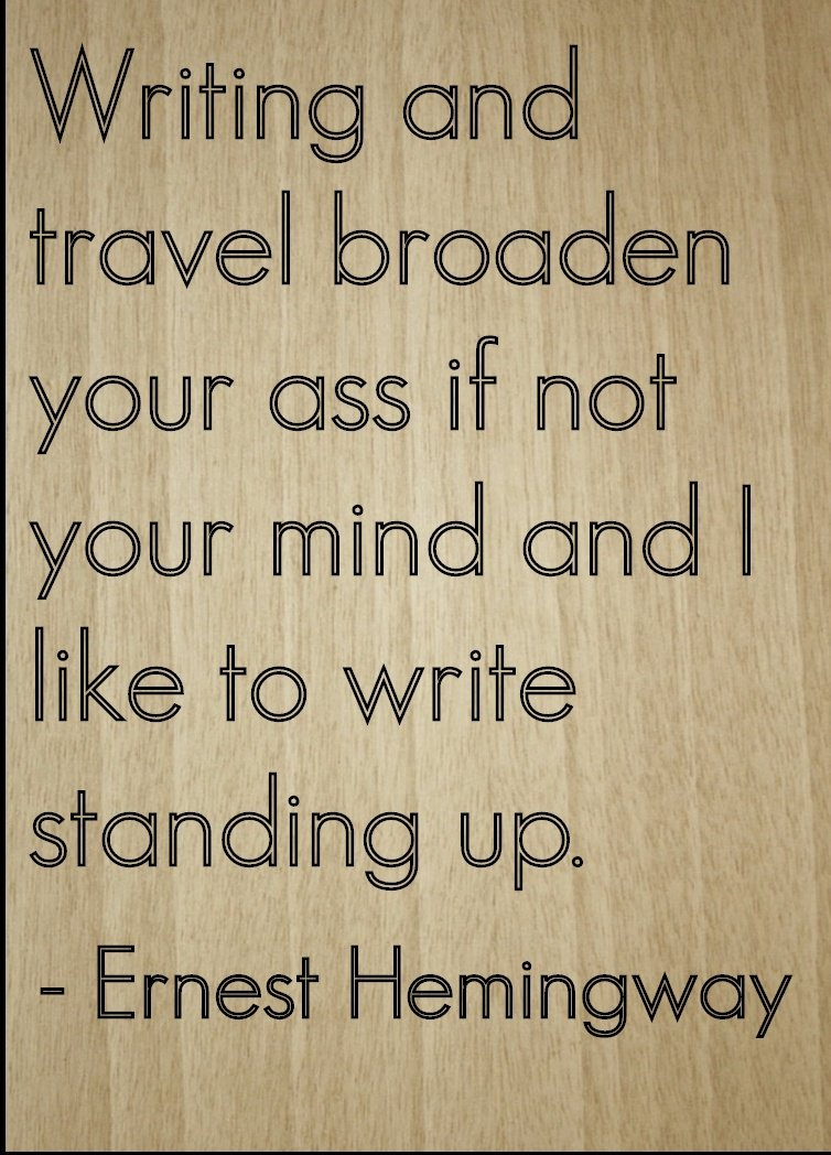 Amazon Writing And Travel Broaden Your Ass If Quote By