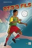 Samuel Eto'O Fils #02 : l'Envol