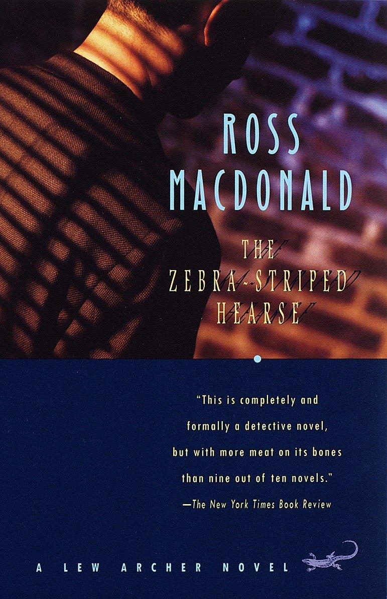 The Zebra-Striped Hearse (Lew Archer Series, Band 10)