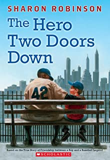 The Hero Two Doors Down: Based on the True Story of Friendship Between a Boy