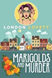 Marigolds and Murder (Port Danby Cozy Mystery) (Volume 1)