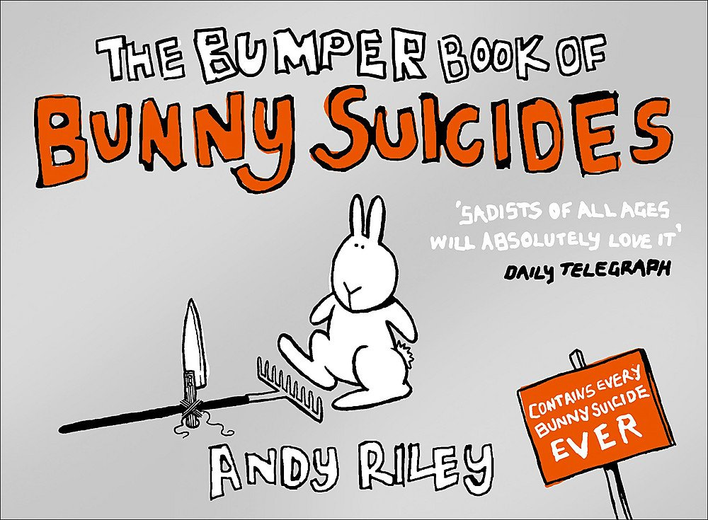 Read Online The Bumper Book of Bunny Suicides PDF