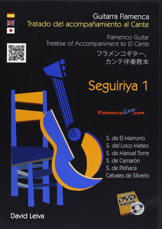 Guitarra Flamenca: Seguiriyas 1 : David Leiva: Amazon.es: Música