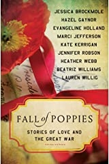 Fall of Poppies: Stories of Love and the Great War Paperback