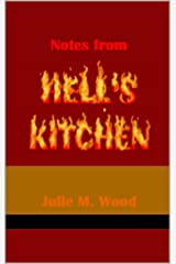 Notes from Hell's Kitchen Kindle Edition