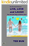 Live, Love and Laugh: The Uncovered Policeman (Rags to Riches Book 11)