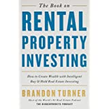 The Book on Rental Property Investing: How to Create Wealth With Intelligent Buy and Hold Real Estate Investing (BiggerPocket