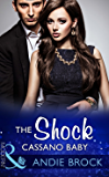 The Shock Cassano Baby (Mills & Boon Modern) (One Night With Consequences, Book 19)