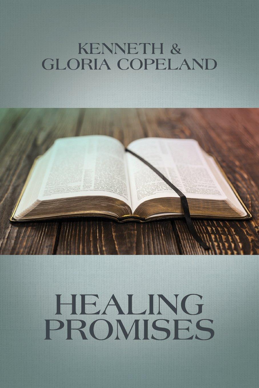 Healing Promises: Kenneth Copeland, Gloria Copeland