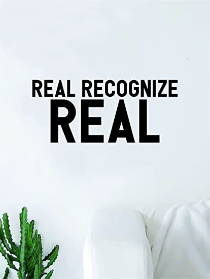 Amazon.com: Real Recognize Real Quote Wall Decal Quote Sticker