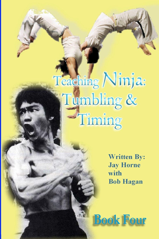Teaching Ninja: Tumbling & Timing: Volume 4: Amazon.es: Jay ...