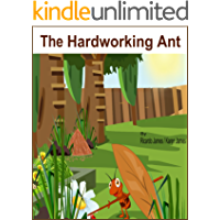 The Hardworking Ant (Brilliant Kids Book 1)