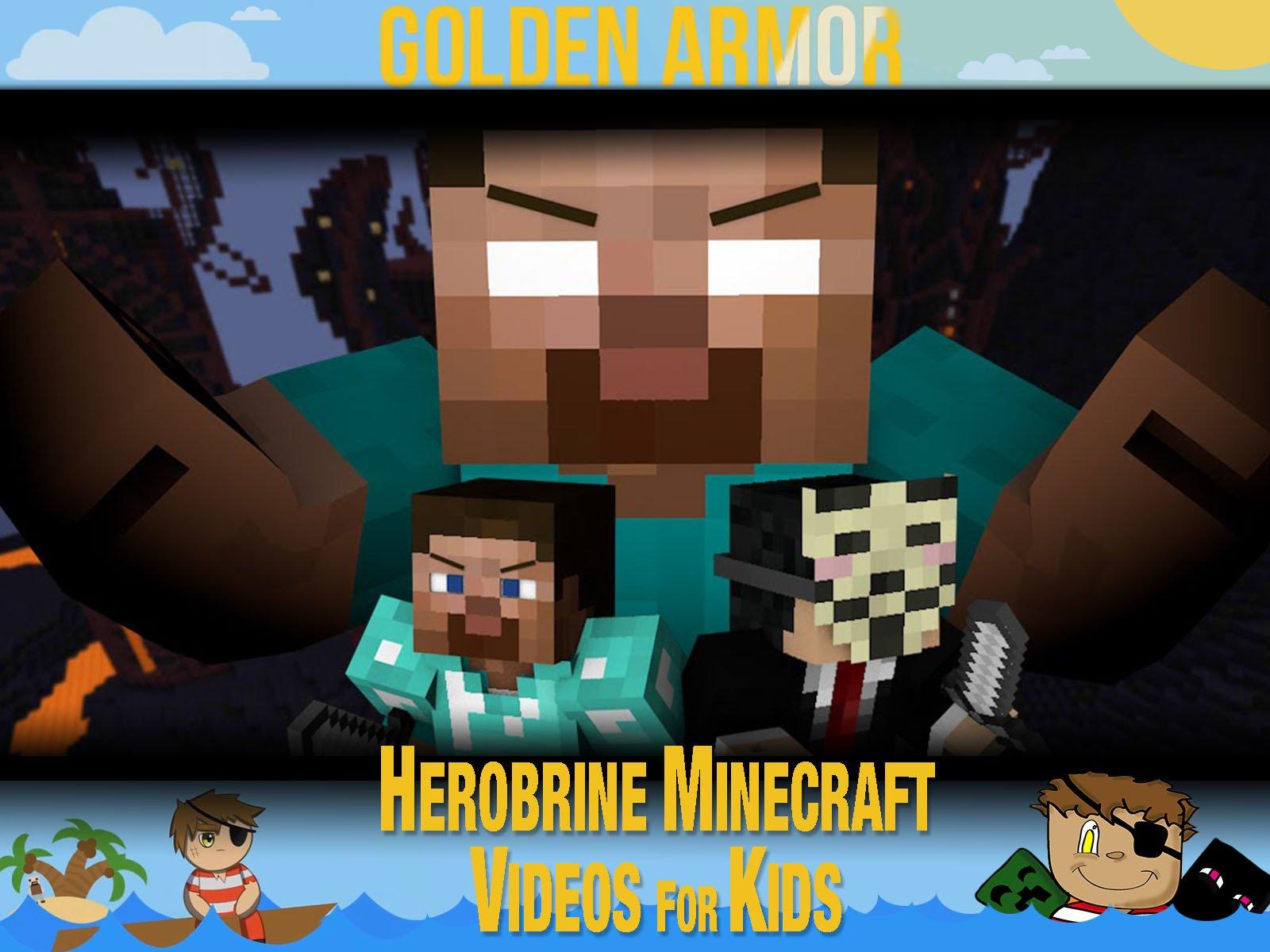 Clip: Golden Armor - Herobrine Minecraft Videos for Kids on Amazon Prime Video UK