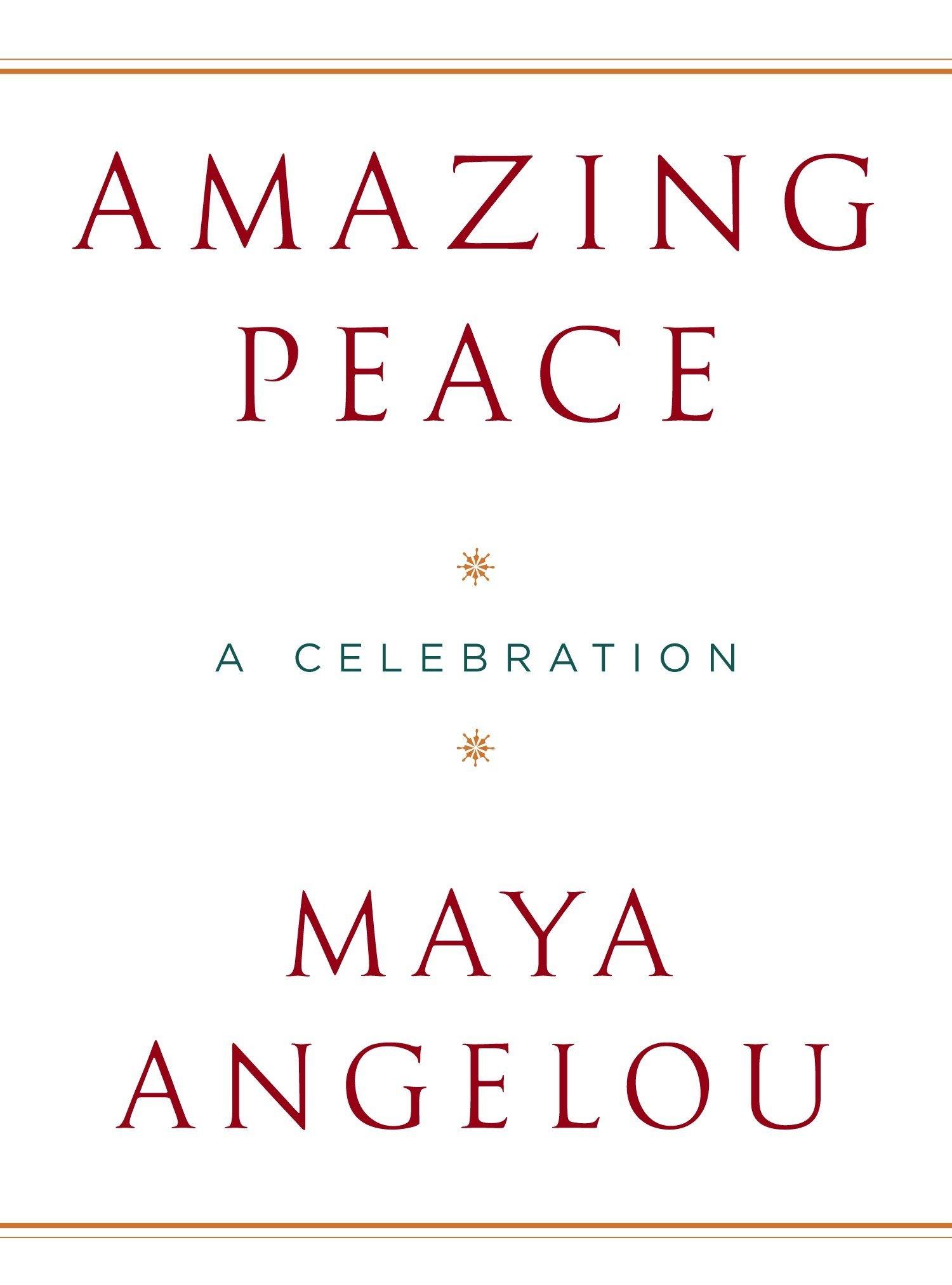 Amazon.com: Amazing Peace: A Christmas Poem (9781400065585): Maya ...
