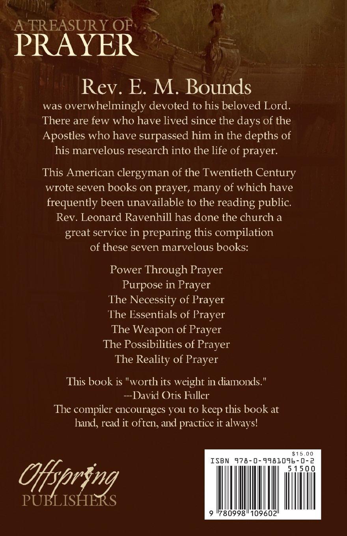 A Treasury Of Prayer Edward M Bounds Leonard Ravenhill