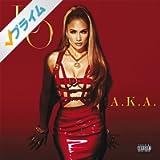 A.K.A. [Explicit] (Deluxe)