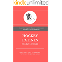 Hockey Patines: Juegos y Ejercicios de entrenamiento