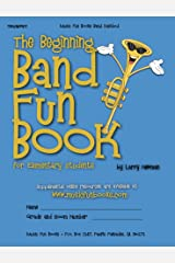 The Beginning Band Fun Book (Trumpet): for Elementary Students Kindle Edition