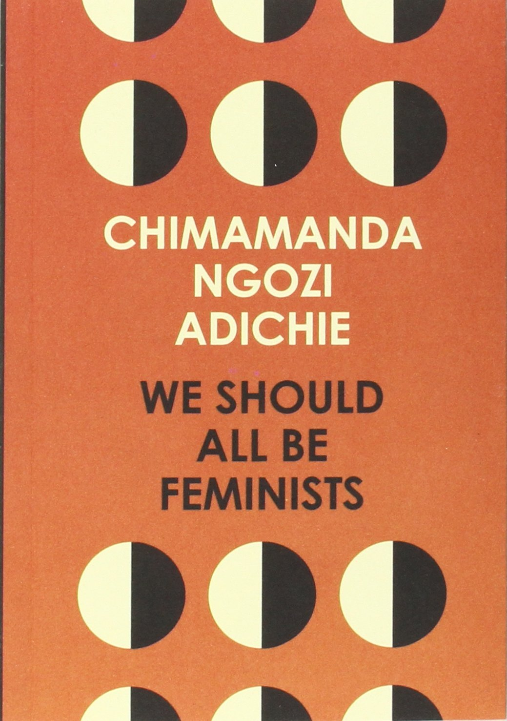 we should all be feminists amazon co uk chimamanda ngozi adichie we should all be feminists amazon co uk chimamanda ngozi adichie 9780008115272 books