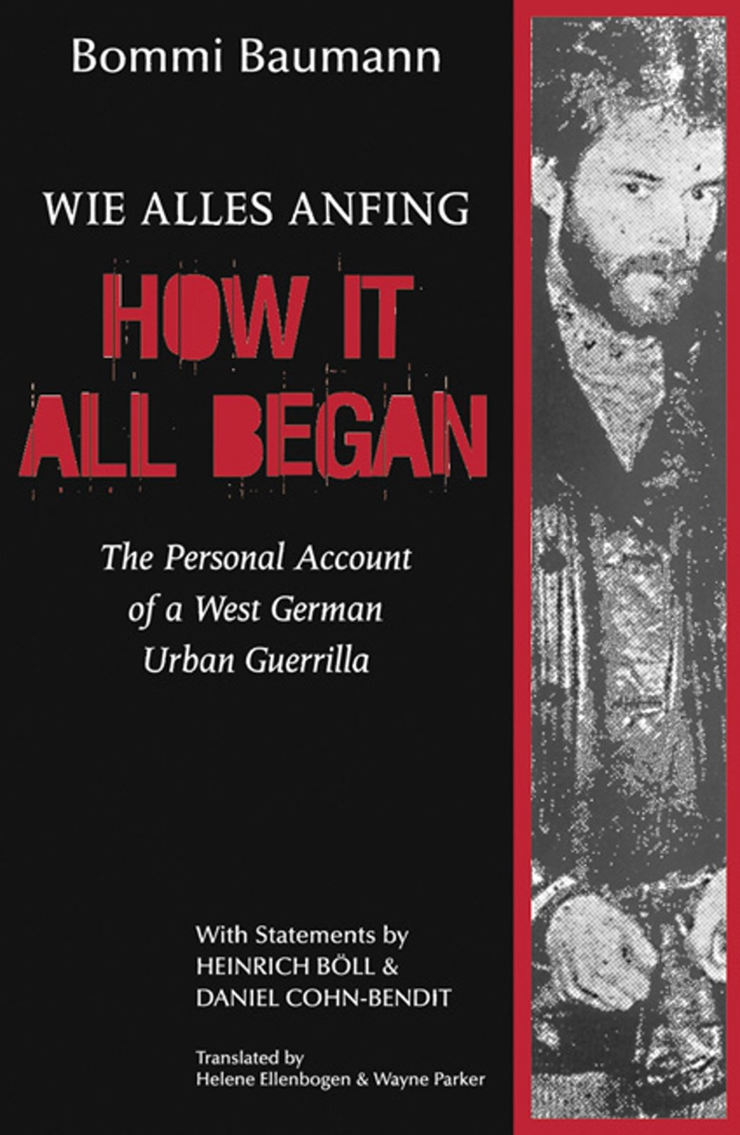 How It All Began: The Personal Account of a West German Urban Guerrilla ebook