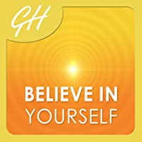 Believe in Yourself by Glenn Harrold