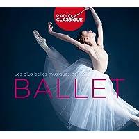Plus belles musiques de ballet (Radio Classique) - Édition Limitée