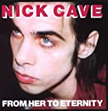 From Her to Eternity (2009 Digital Remaster)