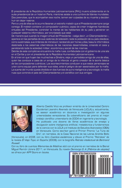 Ciberpresidente (Spanish Edition): Alberto Castillo Vicci ...