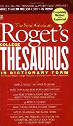 Roget's College Thesaurus in Dictionary Form, The New American: Revised and Enlarged Edition (Signet)