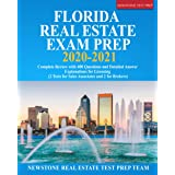 Florida Real Estate Exam Prep 2020 – 2021: Complete Review with 400 Questions and Detailed Answer Explanations for Licensing