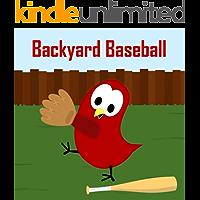 Backyard Baseball (Sammy the Bird Book)