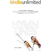 Hymn Lines: 75 Devotional Thoughts Based on Lines and Phrases from Great Hymns and Songs of the Christian Faith book cover