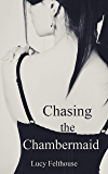 Chasing the Chambermaid: A Contemporary Reverse Harem Romance Novella
