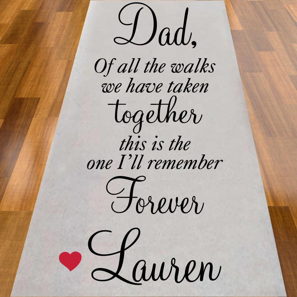 Dad Of All The Walks We Have Taken Together Aisle Runner Personalized