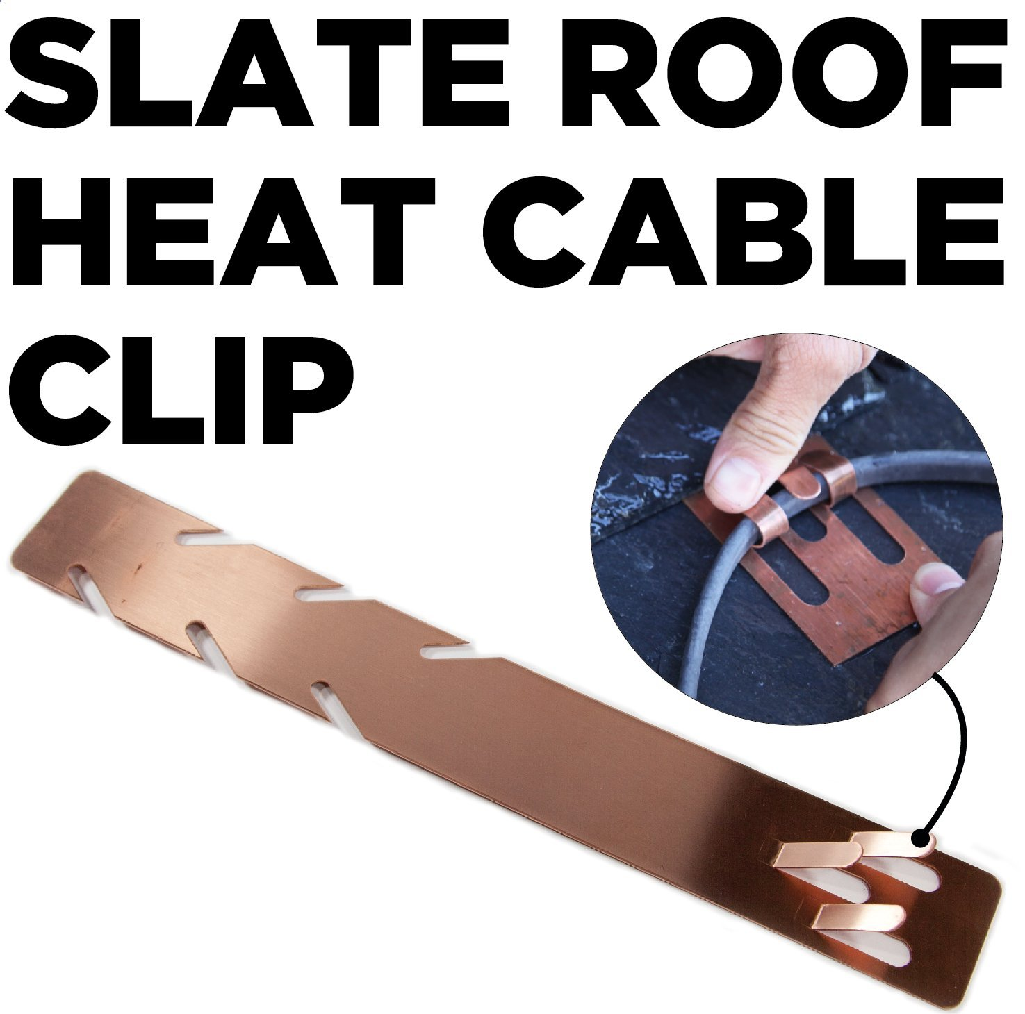 Copper Clip for Mounting Heat Cable and Heat Tape to Slate Roofs without nails, screws or adhesives