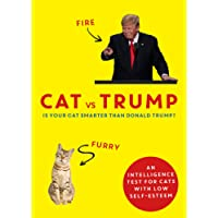 Cat vs Trump: An intelligence test for cats with low self-esteem