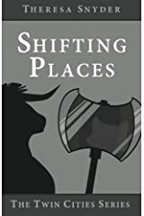 Shifting Places (The Twin Cities Series Book 3) Kindle Edition