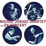Michel Jonasz Quartet : en Concert